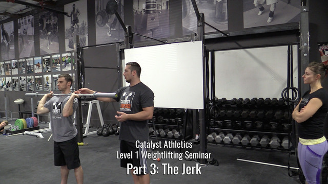 Level 1 Weightlifting Seminar Part 3: The Jerk