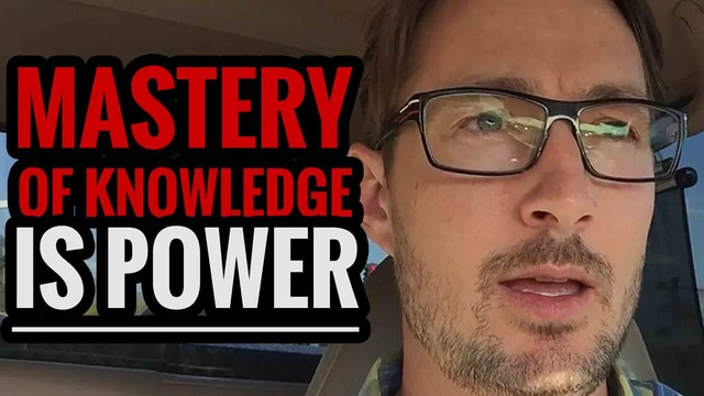 Mastery of Knowledge is POWER