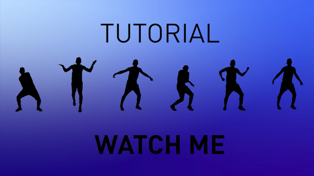 Watch Me (Whip / Nae Nae) - Tutorial