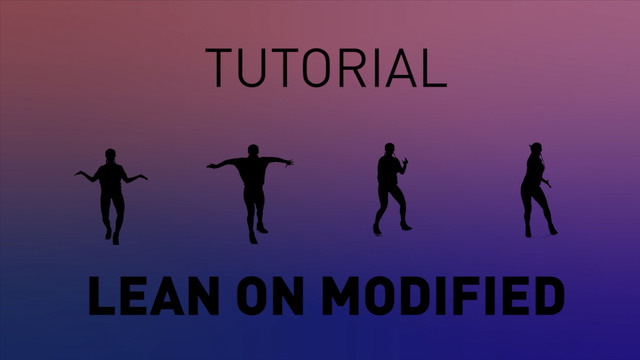 Lean On Modified - Tutorial