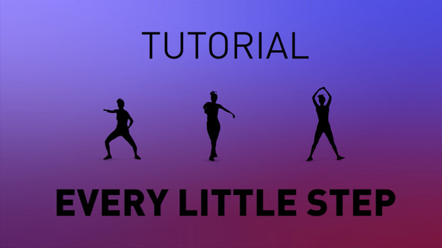 Every Little Step - Tutorial