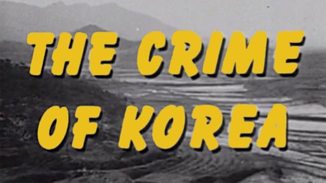 The Crime of Korea