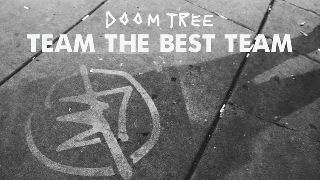 Doomtree: Team the Best Team