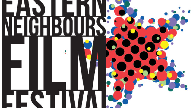EYE TO EYE WITH EASTERN NEIGHBOURS FILM FESTIVAL