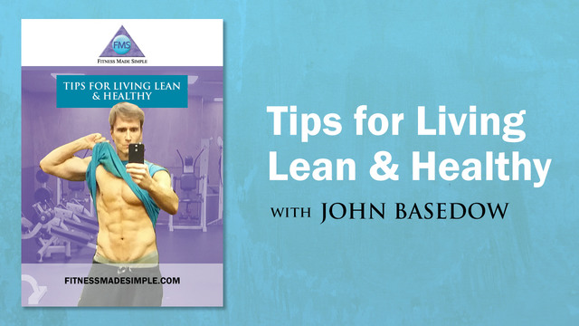 TIPS For LIVING LEAN & HEALTHY