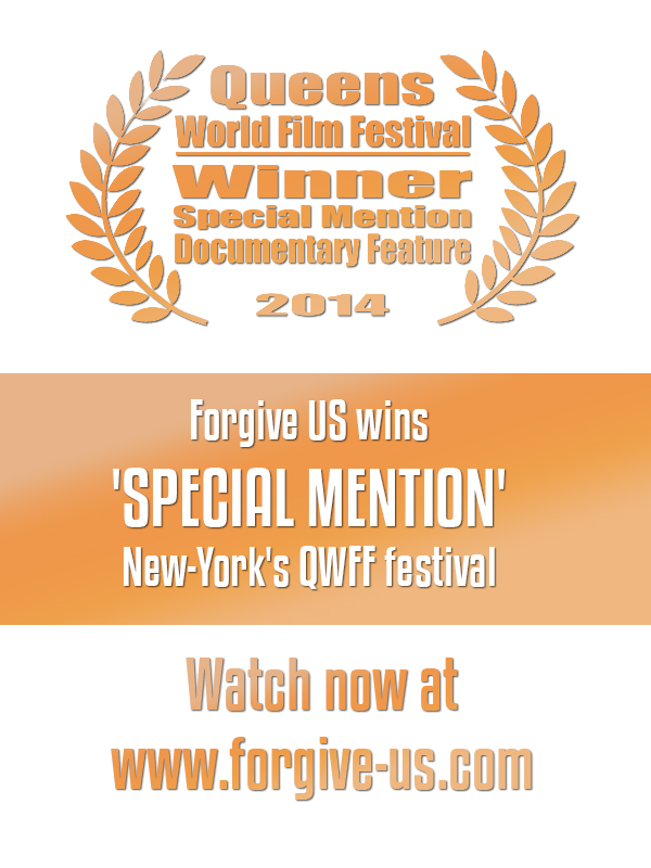 Forgive US BEST DOCUMENTARY Winner - New York's Queens World Film Festival