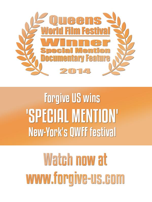 Forgive US BEST DOCUMENTARY Winner - New York's Queens World Film Festival