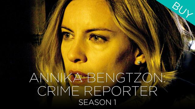 Annika Bengtzon (Season 1)