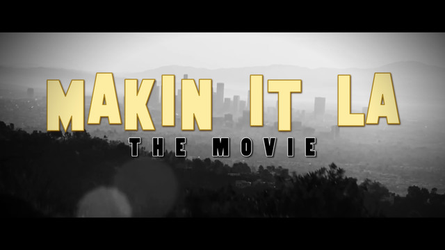 Makin It LA (Deluxe)