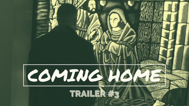 Coming Home Official Trailer 3