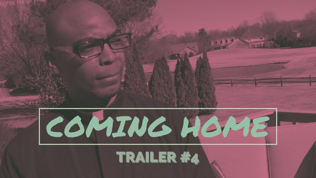 Coming Home Official Trailer 4