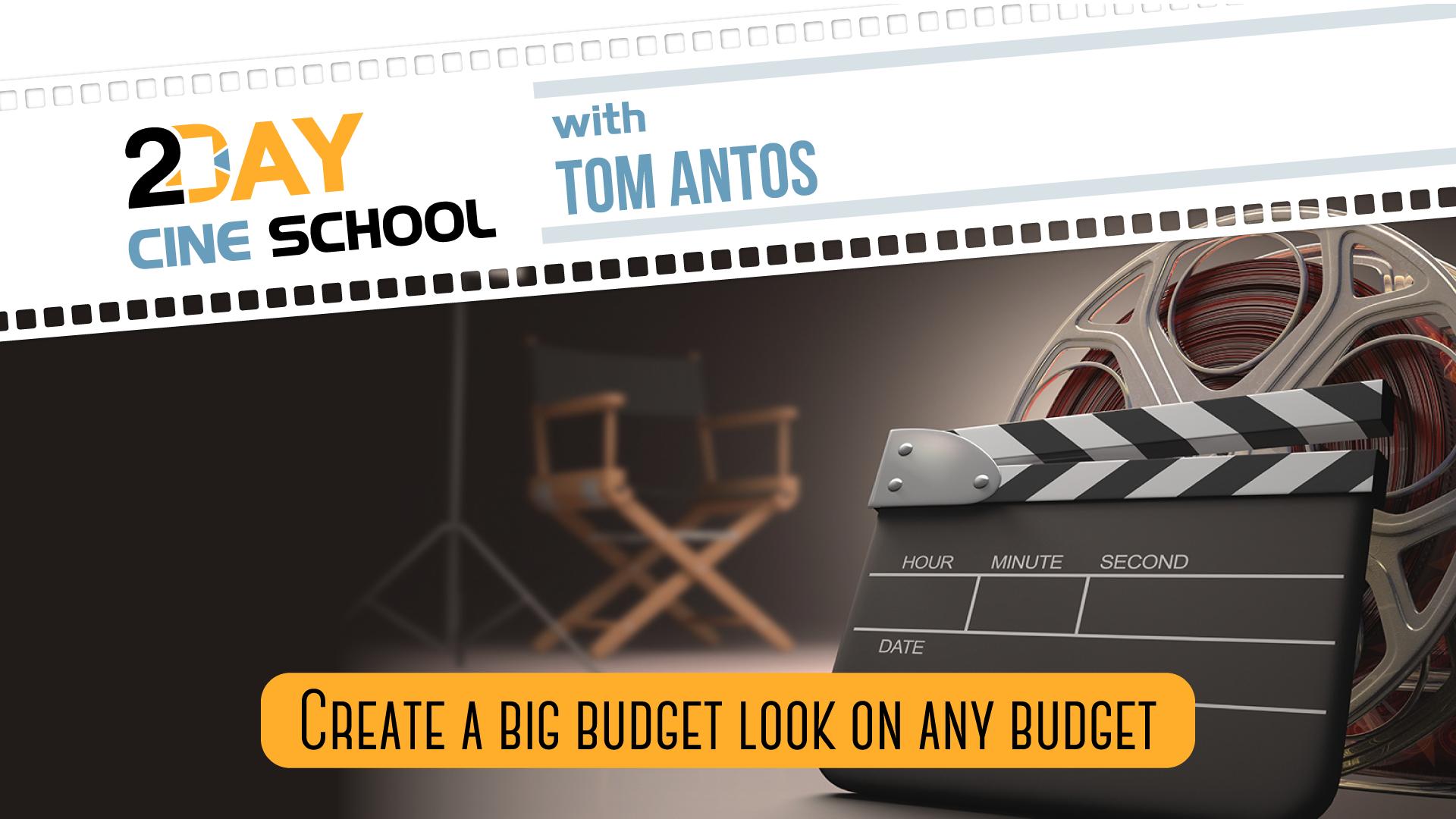 2-Day Cine School with Tom Antos - Workshop Video