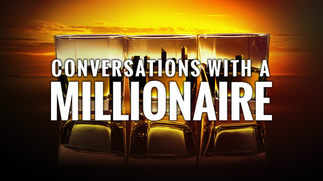 Conversations with a Millionaire - Year One