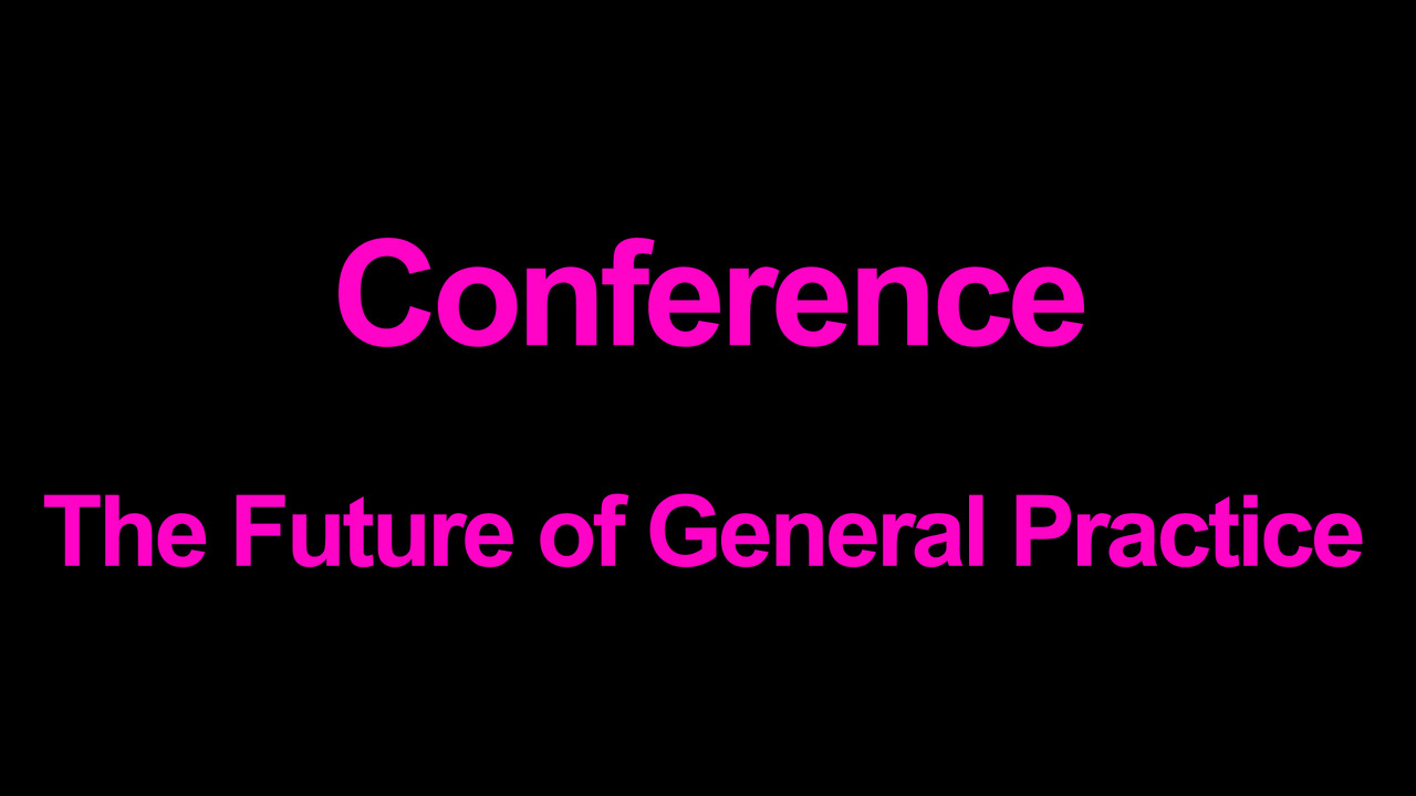 The Future of General Practice