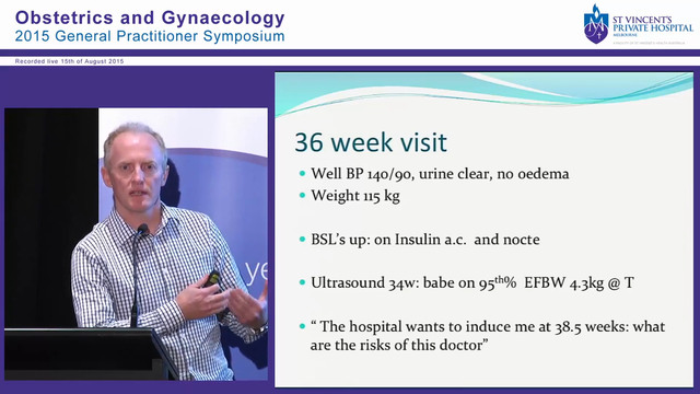 A Typical 21st Century Obstetric Patient - Elderly Gravida: High BMI and Gestational Diabetes Dr Peter England
