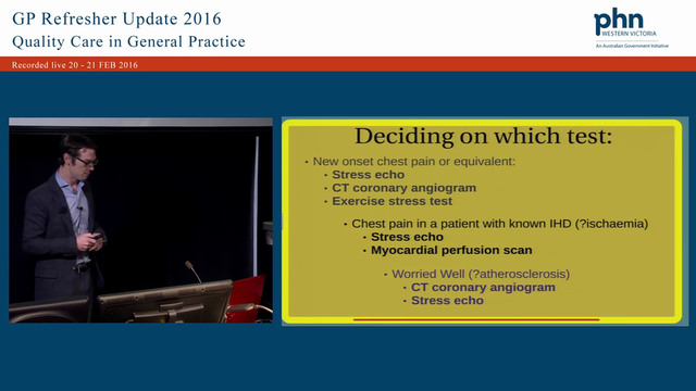 Cardiology -Which tests, when and to whom to refer, atypical chest pain Speaker Dr Ryan Spencer, Cardiologist