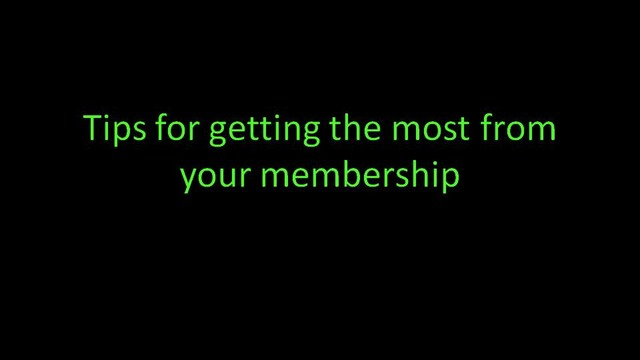 8 tips for getting the most from your membership