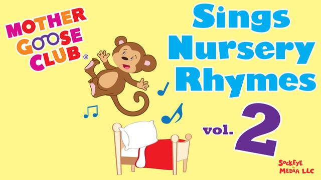 Mother Goose Club Sings Nursery Rhymes Volume 2 - AUDIO