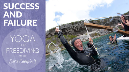 Yoga for Freediving - Success and Failur