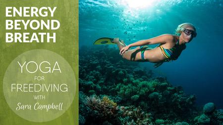 Yoga for Freediving - Energy Beyond Breath
