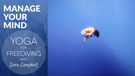 Yoga for Freediving - Manage your Mind