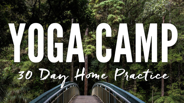 Yoga Camp - 30 Day Home Practice