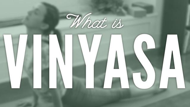 What Is Vinyasa